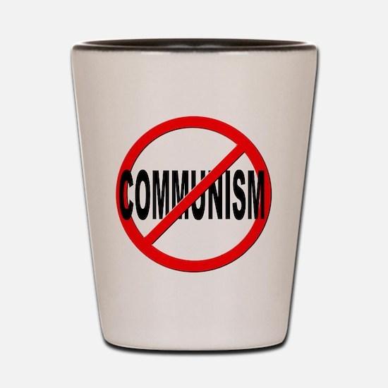 Anti / No Communism Shot Glass