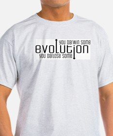 Evolution: You Darwin Some T-Shirt