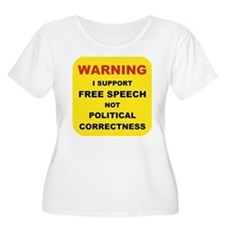 WARNING I SUPPORT FREE SPEECH....png T-Shirt