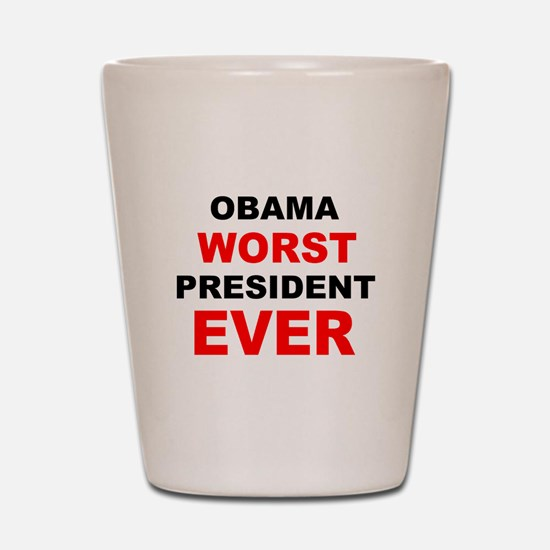 anti obama worst presdarkbumplL.png Shot Glass