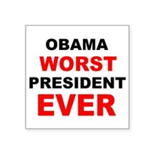 anti obama worst presdarkbumplL.png Square Sticker