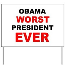 anti obama worst presdarkbumplL.png Yard Sign