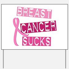 Breast Cancer Sucks 3 Yard Sign