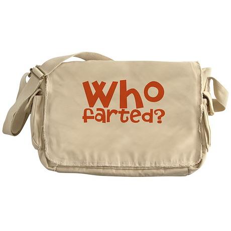 who farted Messenger Bag