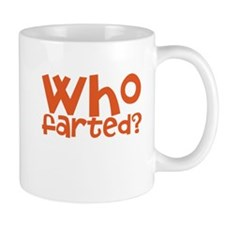 who farted Small Mug