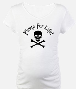 Pirate For Life Shirt