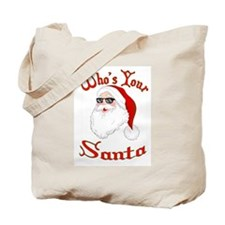 Who's Your Santa Tote Bag