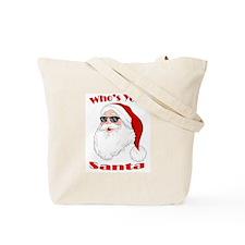 Who's Your Santa Tote Bag