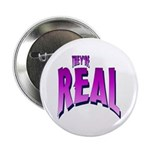 They're Real Button