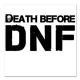 Death before dnf Square Car Magnets