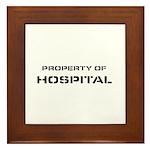 Property Of Hospital Framed Tile