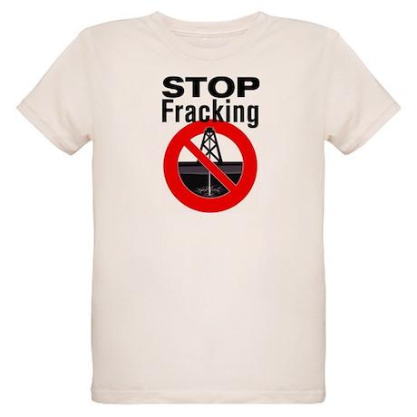 Stop Fracking Organic Kids T-Shirt