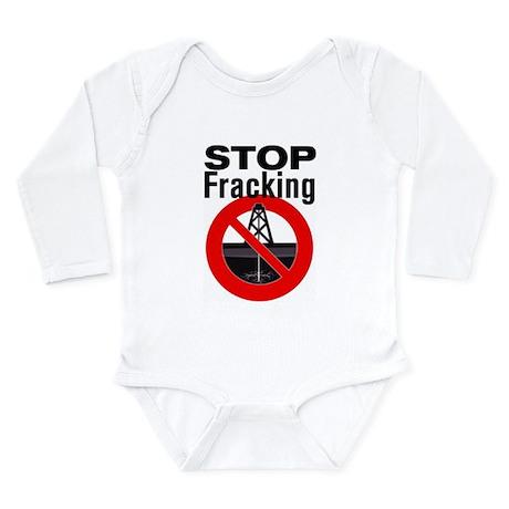 Stop Fracking Long Sleeve Infant Bodysuit