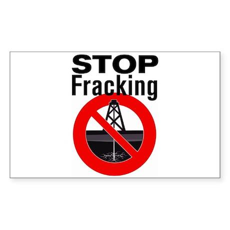 Stop Fracking Sticker (Rectangle)