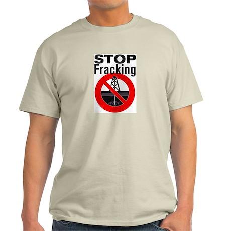 Stop Fracking Light T-Shirt