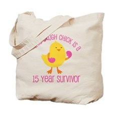 Breast Cancer 15 Year Survivor Chick Tote Bag
