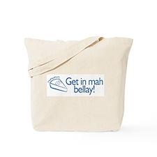 GET in my BELLAY! Tote Bag