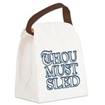 Thou Must Sled Canvas Lunch Bag