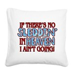 Sleddin' in Heaven Square Canvas Pillow
