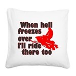 Hell Freezes Over Square Canvas Pillow