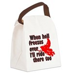 Hell Freezes Over Canvas Lunch Bag