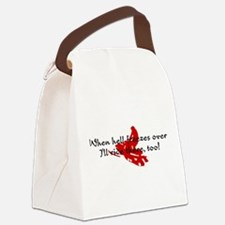 When hell freezes over Canvas Lunch Bag