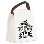 What Happens on the Trail... Canvas Lunch Bag