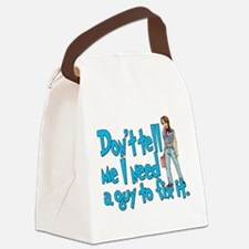 a guy to fix it.png Canvas Lunch Bag