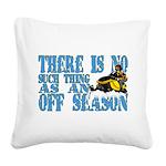 No Off Season Snowmobiling Square Canvas Pillow