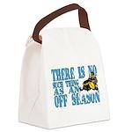 No Off Season Snowmobiling Canvas Lunch Bag