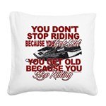 You Don't Get Old Square Canvas Pillow