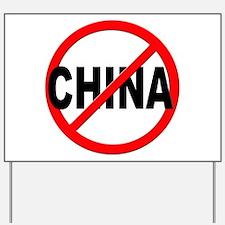 Anti / No China Yard Sign