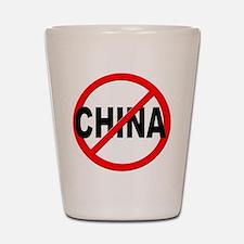 Anti / No China Shot Glass