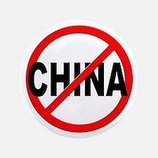 "Anti / No China 3.5"" Button"