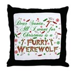 Dear Santa Furry Werewolf Throw Pillow