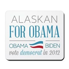 Alaskan For Obama Mousepad