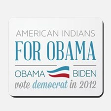 American Indians For Obama Mousepad