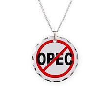 Anti / No OPEC Necklace