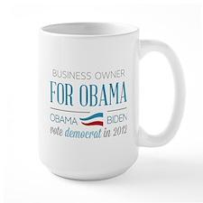 Business Owner For Obama Mug
