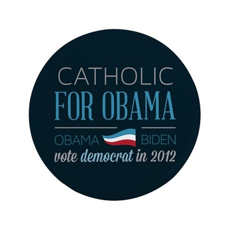 """Catholic For Obama 3.5"""" Button (100 pack)"""