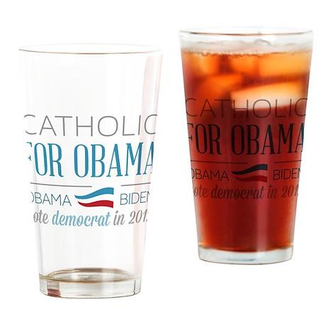 Catholic For Obama Drinking Glass