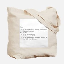 Risk aversion Tote Bag