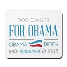 Dog Owner For Obama Mousepad