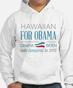 Hawaiian For Obama Hoodie
