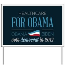 Healthcare Voter For Obama Yard Sign