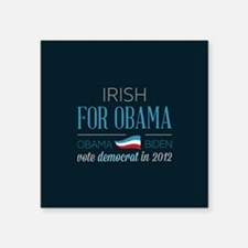"Irish For Obama Square Sticker 3"" x 3"""