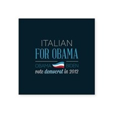 "Italian For Obama Square Sticker 3"" x 3"""