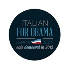 "Italian For Obama 3.5"" Button"