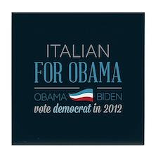 Italian For Obama Tile Coaster