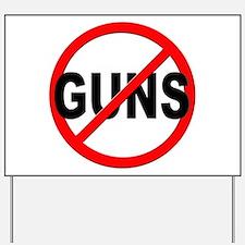 Anti / No Guns Yard Sign